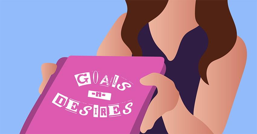 Goals & Desires